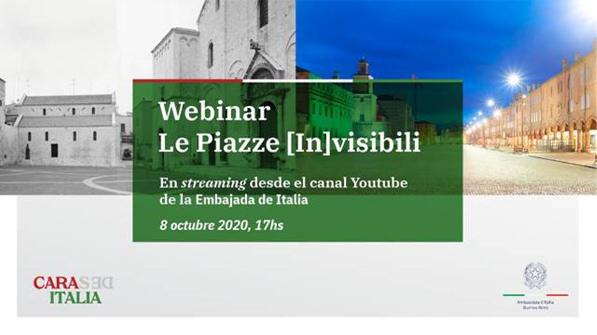 Invitación al webinar Le Piazze Invisibili - 8 de octubre, 17hs -