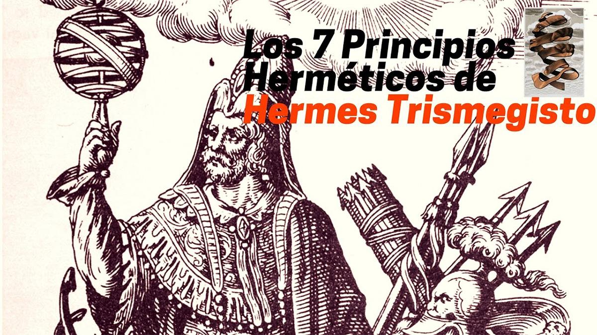 Hermes Trismegisto y los 7 principios herméticos
